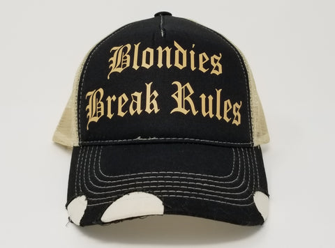 Blondies Break Rules Trucker Hat
