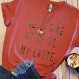 ADD SOME SPICE TO MY LATTE Tee