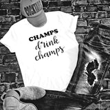 CHAMPS drink champs Tee