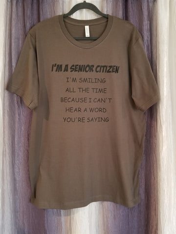 I'M A SENIOR CITIZEN Tee
