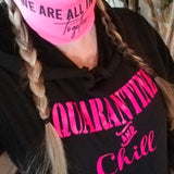 Quarantine and Chill Pullover Hoodie Sweatshirt