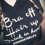 Bra off Hair up Drink in hand Tee