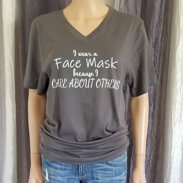 I Wear a Face Mask Tee