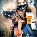 day drinking cause 2020 SUCKS Mask