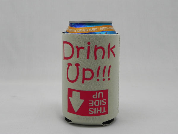 Drink Up!!! Koozie -  - Sweet or Spicy Apparel - 1