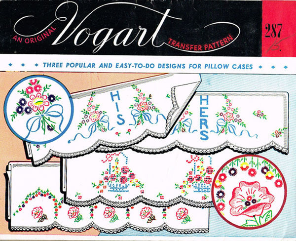 1950s ORIGNAL Vogart Pillowcase Transfer His & Hers Floral ORIGINAL Embroidery Transfer 287