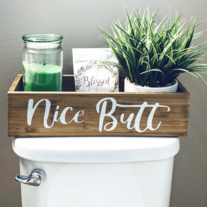 Nice Butt Bathroom Decor Box - Rustic Farmhouse Home Decor