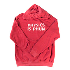 Physics is Phun Sweatshirt