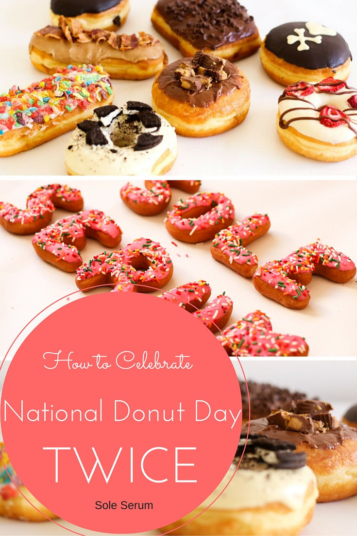 How To Celebrate National Donut Day, Twice