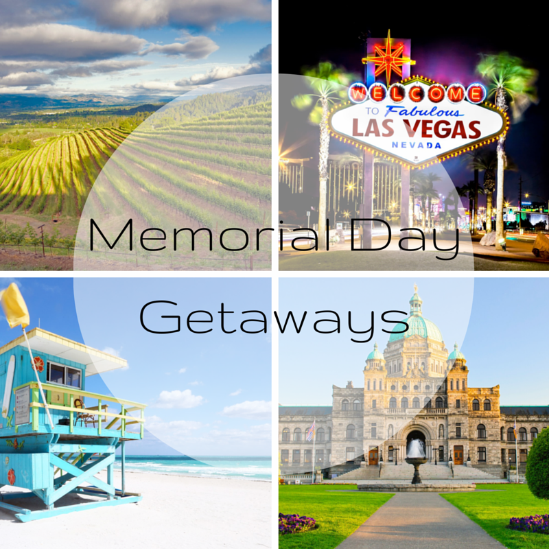 Memorial Day Getaways
