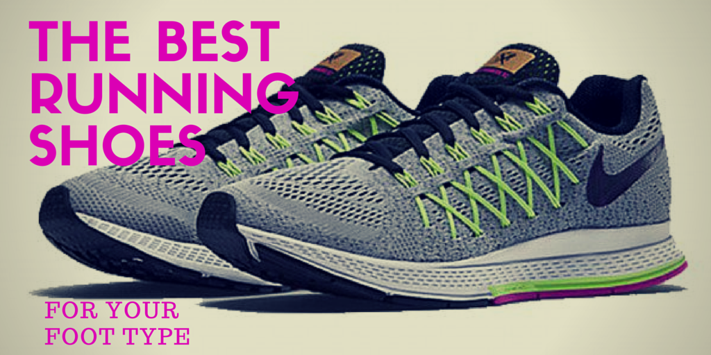 The Best Running Shoes for Your Foot Type