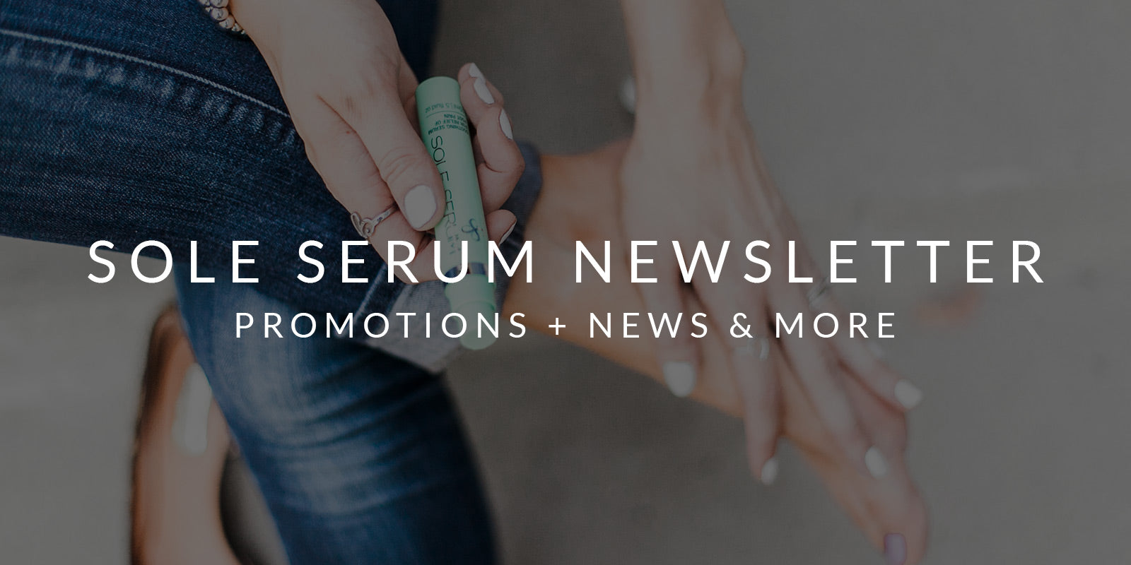 sole-serum-newsletter-sign-up