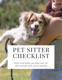 The Pet Sitter Checklist - what to do before you leave your pet with someone while you're traveling