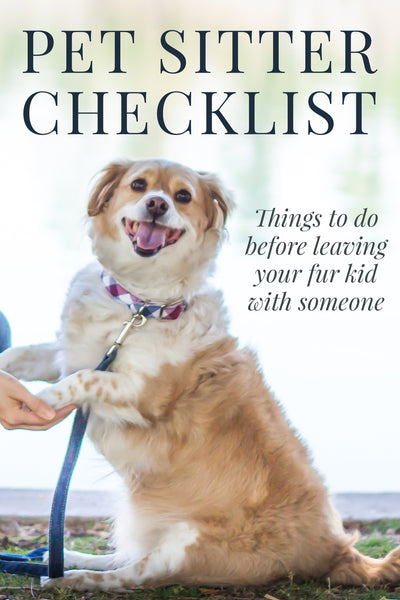 The Pet Sitter Checklist helps you get prepared for leaving your pet with a sitter