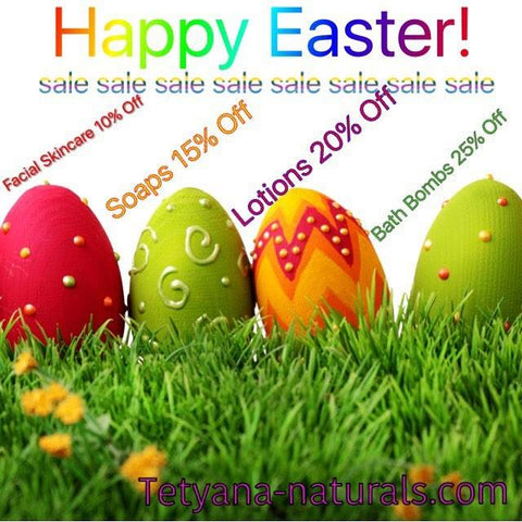 Easter Sale at Tetyana naturals