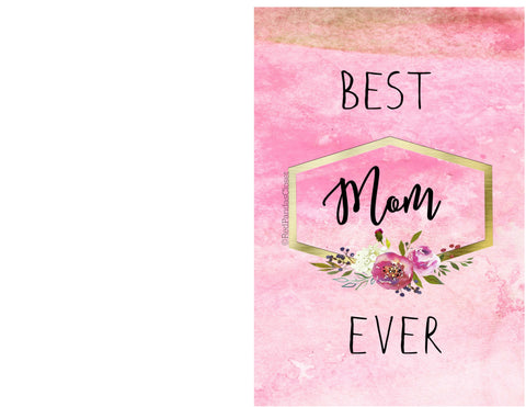 Best Mom Ever half fold greeting card 2017