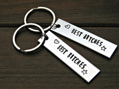 Best B*tches Keychain Bestie Best Friends Friendship Sisters Keyring Set Stamped Gift Mature