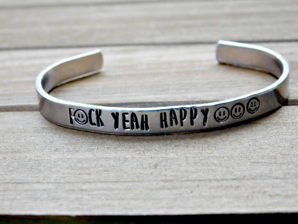 F*ck Yeah Happy Bracelet Stamped Cuff Motivation Inspirational Happiness Christmas Birthday Gift