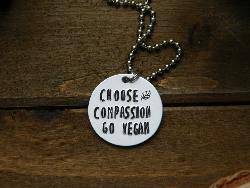 Choose Compassion Go Vegan Necklace Animal Rights Veg Vegetarian Animal Lover Eco Friendly
