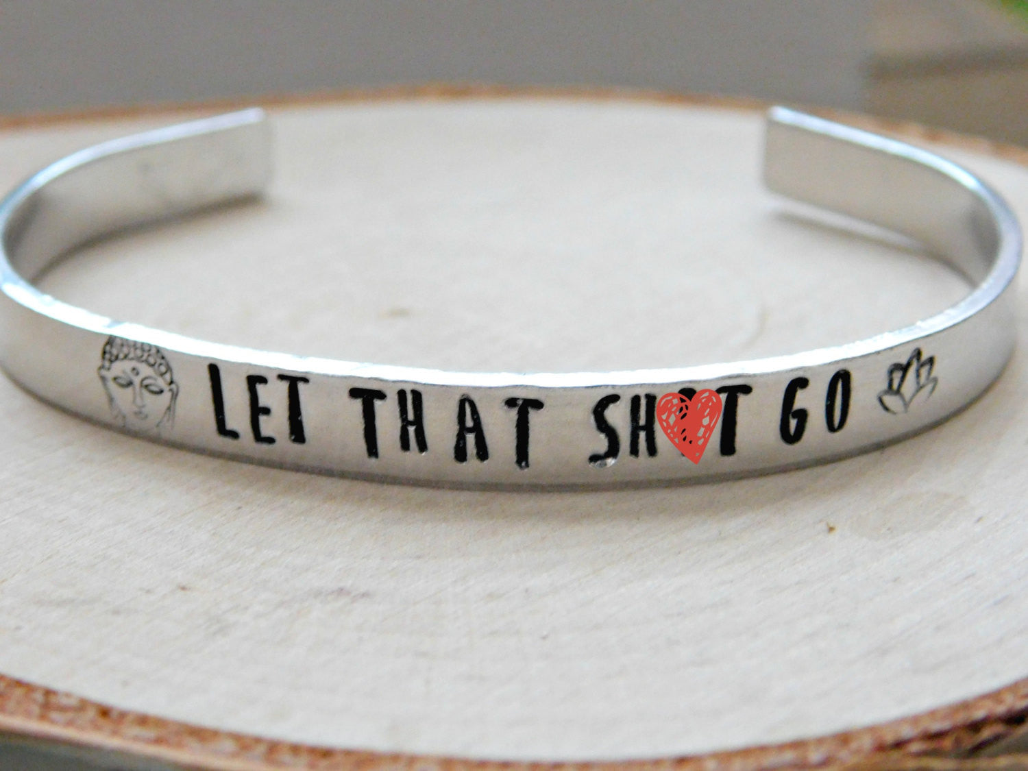 Let That Sh*t Go Bracelet Buddha Moving On Gift Stamped Lotus Meditation Yoga Zen Buddhist Mature