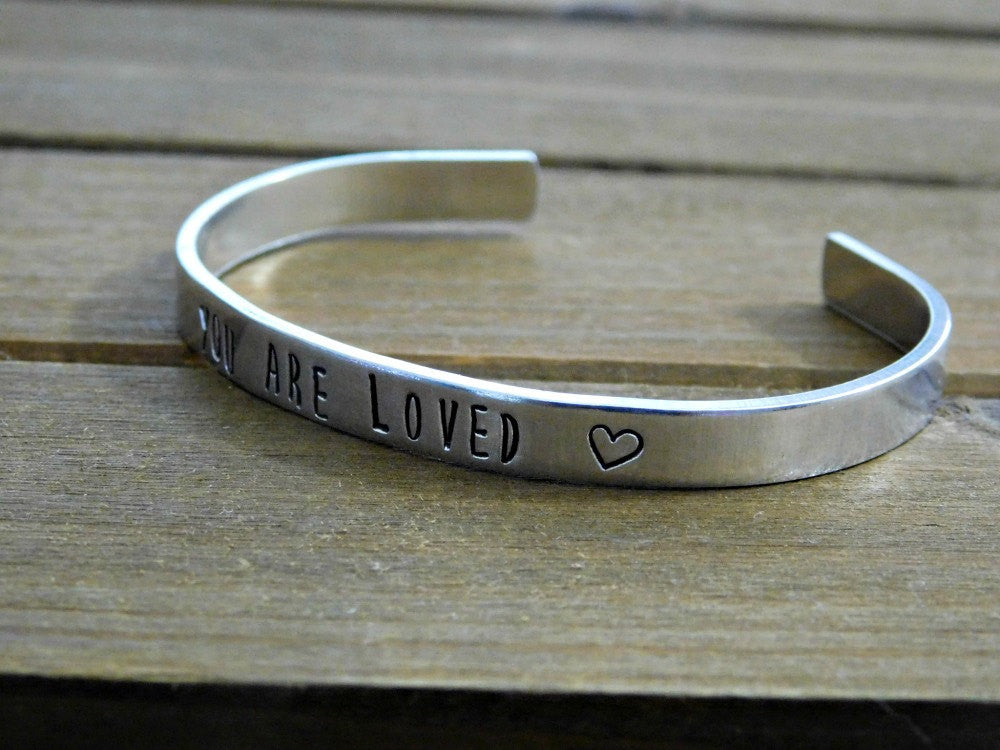 You Are Loved Bracelet Hand Stamped Gift Love Quote Jewelry Message Motivation Unisex Cuff