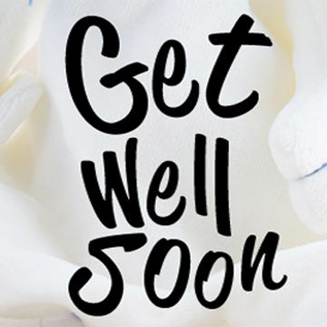 Get Well Soon (For Him)