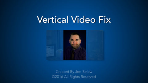 Vertical Video Fix