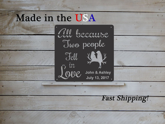 All Because Two People Fell In Love Personalized Wall Hanging Decor