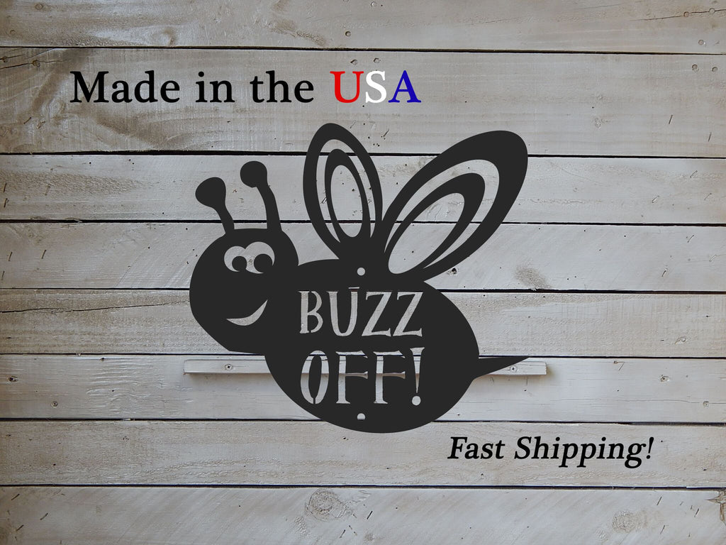 Buzz Off Bee Sign