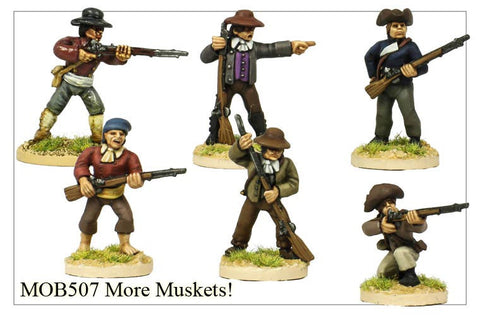 More Muskets! (MOB507)