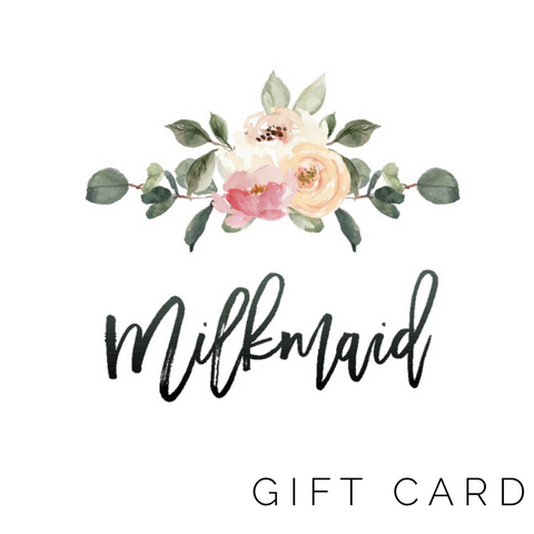 $10 Milkmaid Goods Gift Card