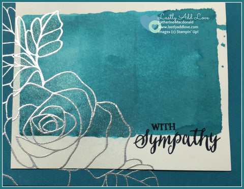 Rose Wonder Sympathy Card - Lastly Add Love - 1