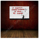 Banksy If Graffiti Changed Anything | Canvas, Posters, Prints & Stickers - StyleIsUS.com