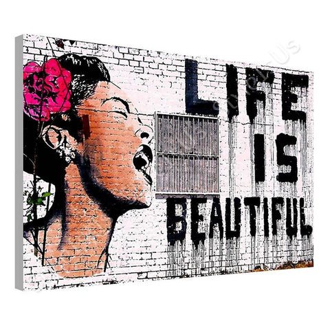 Banksy Life is Beautiful | Canvas, Posters, Prints & Stickers - StyleIsUS.com
