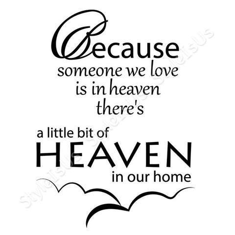 Alonline Designs Because someone we love is in heaven | Canvas, Posters, Prints & Stickers - StyleIsUS.com