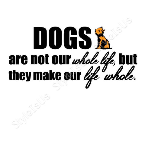 Alonline Designs Dogs Are Not Our Whole Life | Canvas, Posters, Prints & Stickers - StyleIsUS.com