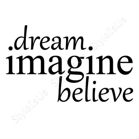 Alonline Designs Dream Imagine Believe | Canvas, Posters, Prints & Stickers - StyleIsUS.com