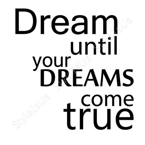 Alonline Designs Dream until your Dreams come true | Canvas, Posters, Prints & Stickers - StyleIsUS.com