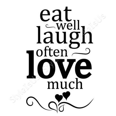 Alonline Designs Eat well Laugh often Love much | Canvas, Posters, Prints & Stickers - StyleIsUS.com