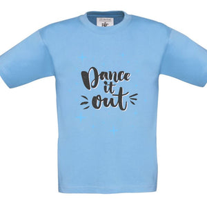 DANCE IT OUT - CHILDREN'S T SHIRT T-Shirts Personally Printed Sky Blue Blue Age 1-2