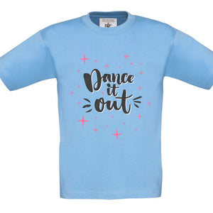 DANCE IT OUT - CHILDREN'S T SHIRT T-Shirts Personally Printed Sky Blue Pink Age 1-2