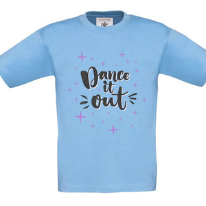 DANCE IT OUT - CHILDREN'S T SHIRT T-Shirts Personally Printed Sky Blue Violet Age 1-2
