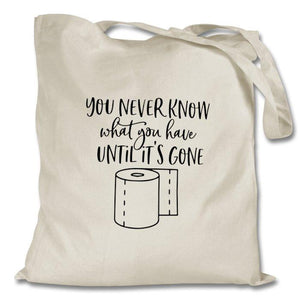 YOU NEVER KNOW NATURAL TOTE BAG - PROFITS FOR NHS Tote Bag Personally Printed