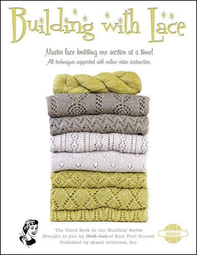 Building With Lace Pattern Book by Michelle Hunter