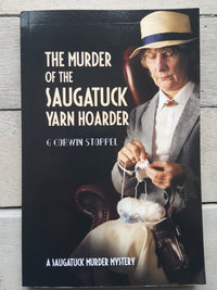 The Murder of the Saugatuck Yarn Hoarder