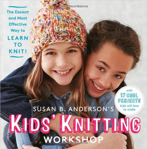 Kids' Knitting Workshop - The easiest and most effective way to learn to knit