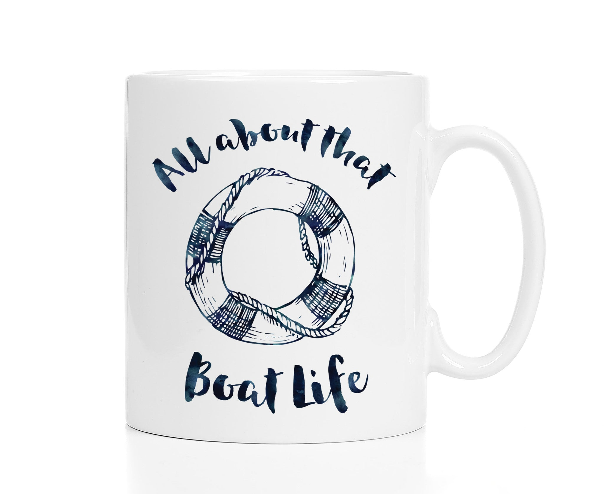 Boat Mug - All About That Boat Life