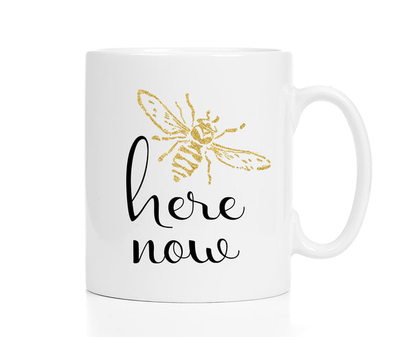 Bee Here Now Mug