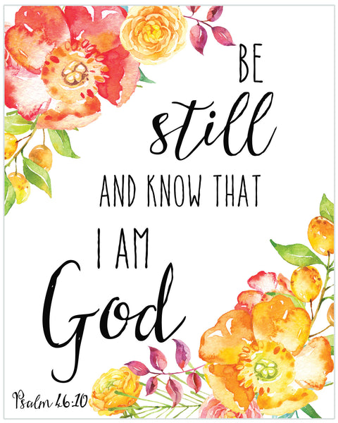 Be Still and Know That I Am God Digital Download Print