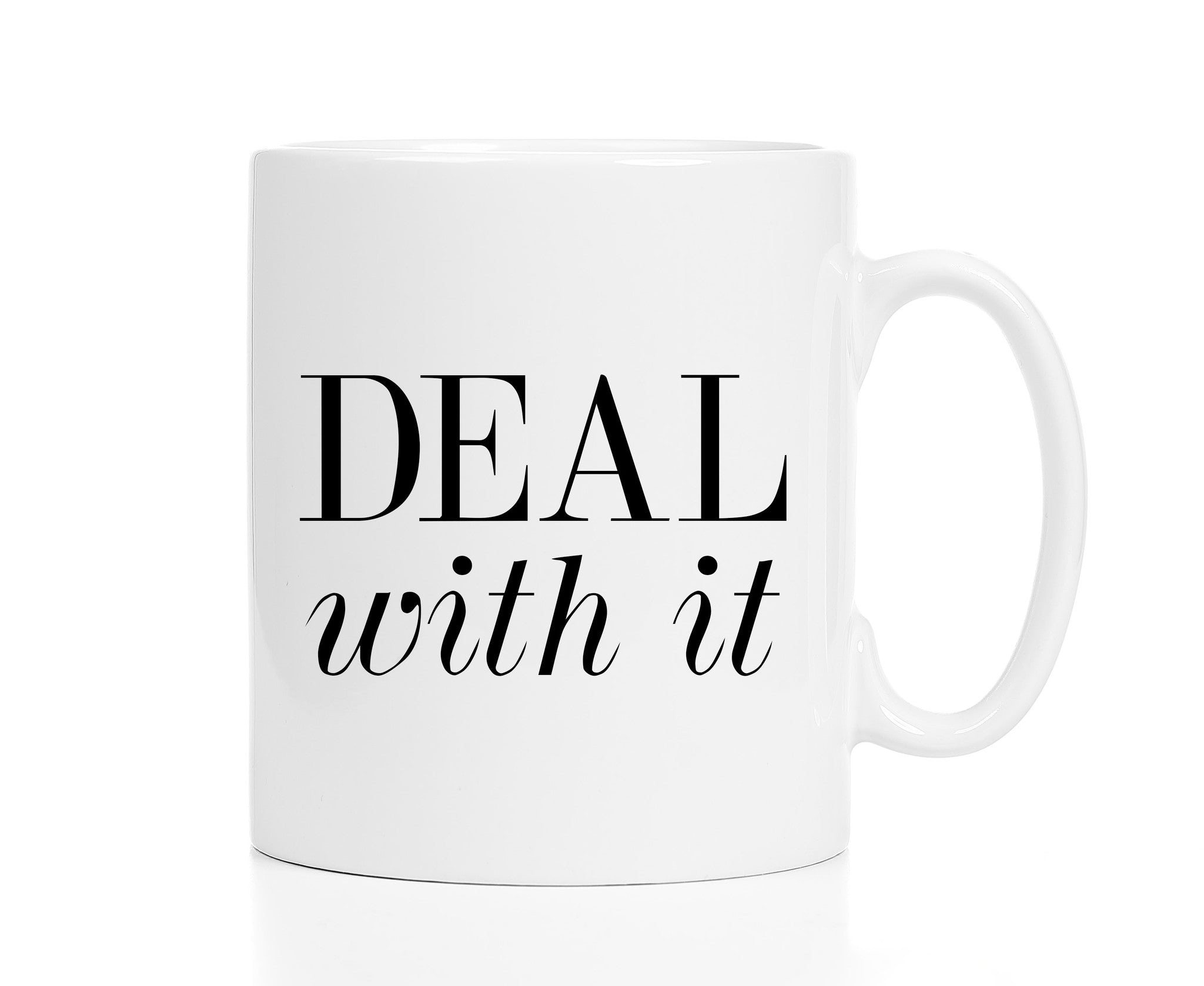 Deal With It Mug -- Boss or Coworker Gift